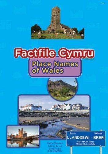 Factfile Cymru: Place Names of Wales (Paperback)