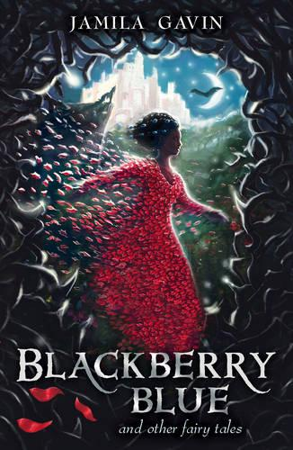 Blackberry Blue: And Other Fairy Tales (Paperback)