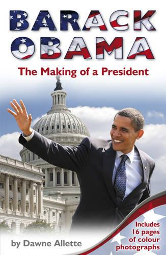 Barack Obama: The Making of a President (Paperback)