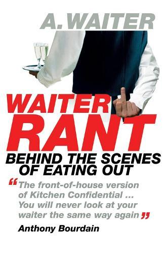 Waiter Rant (Paperback)