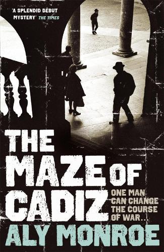 The Maze of Cadiz: Peter Cotton Thriller 1: The first thriller in this gripping espionage series (Paperback)
