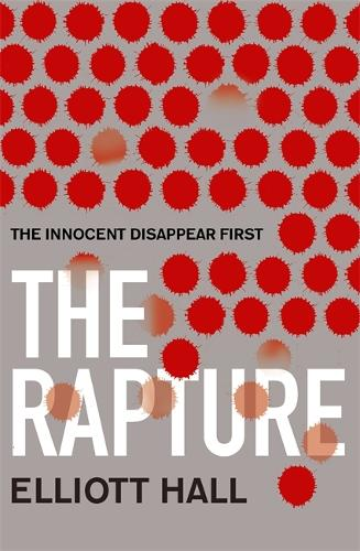 The Rapture: The innocent disappear first . . . - Strange Trilogy (Paperback)