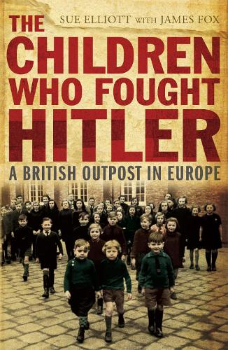 The Children who Fought Hitler (Paperback)