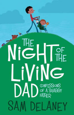 Night of the Living Dad (Paperback)