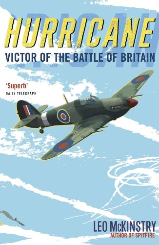 Hurricane: Victor of the Battle of Britain (Paperback)