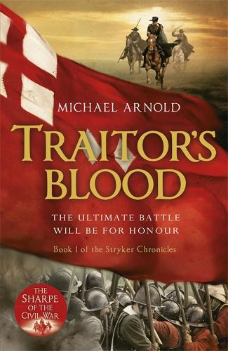 Traitor's Blood: Book 1 of The Civil War Chronicles - Stryker (Paperback)