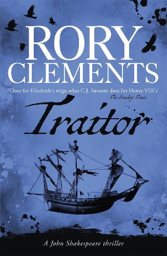 Traitor: John Shakespeare 4 - John Shakespeare (Paperback)