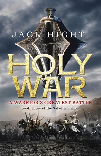 Holy War: Book Three of the Saladin Trilogy (Paperback)