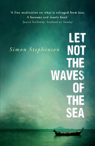 Let Not the Waves of the Sea (Paperback)