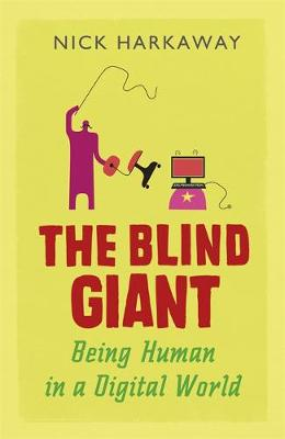 The Blind Giant: How to Survive in the Digital Age (Hardback)