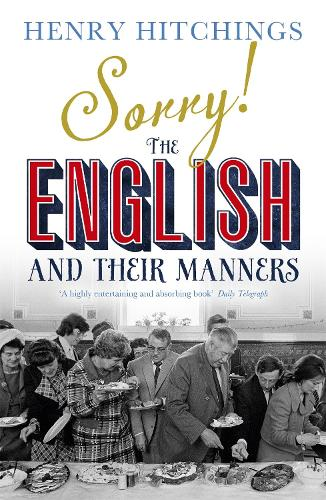 Sorry! The English and Their Manners (Paperback)