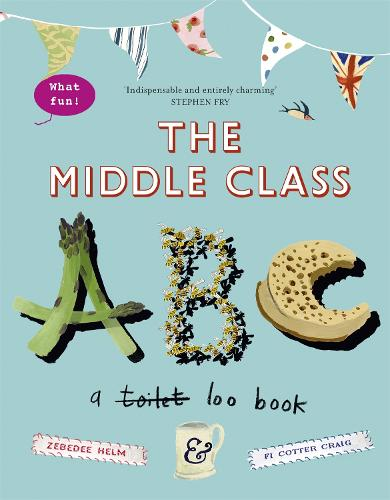 The Middle-Class ABC (Hardback)