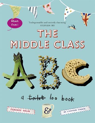 The Middle-Class ABC (Paperback)