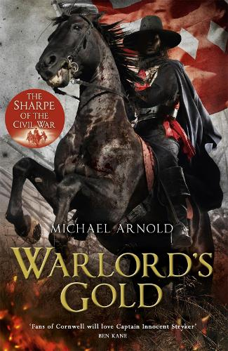 Warlord's Gold: Book 5 of The Civil War Chronicles - Stryker (Hardback)