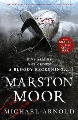 Marston Moor: Book 6 of The Civil War Chronicles - Stryker (Hardback)