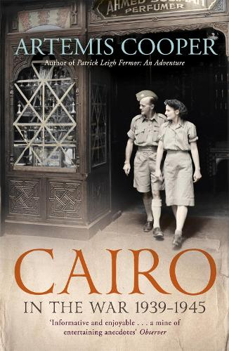 Cairo in the War: 1939-45 (Paperback)