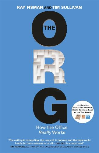 The Org: How The Office Really Works (Paperback)