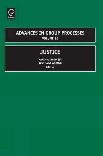Justice - Advances in Group Processes 25 (Hardback)