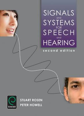 Signals and Systems for Speech and Hearing (Paperback)