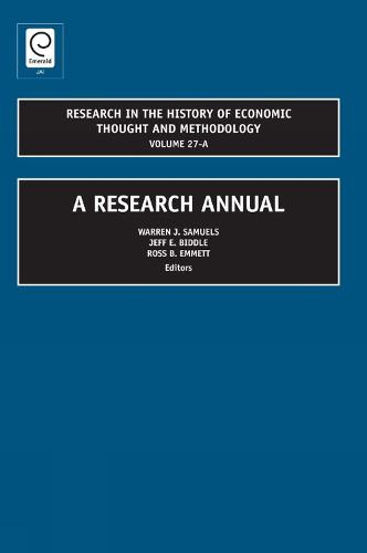A Research Annual - Research in the History of Economic Thought and Methodology - Vol.27 27, Part A (Hardback)