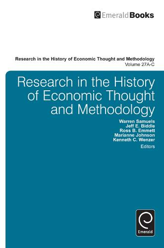 Research in the History of Economic Thought and Methodology (Part A, B & C) - Research in the History of Economic Thought and Methodology 27