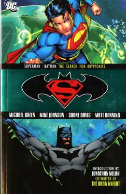 Superman/Batman: Search for Kryptonite (Paperback)
