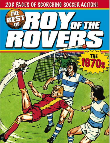 The Best of Roy of the Rovers: The 1970s (Paperback)