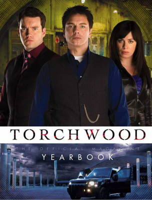 Torchwood: The Official Magazine Yearbook (Hardback)