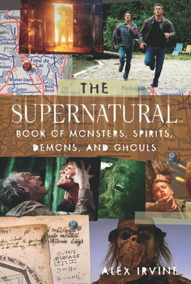 Supernatural Book of Monsters, Demons, Spirits and Ghouls (Paperback)