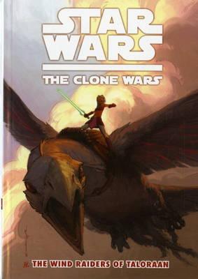 Star Wars - The Clone Wars: Wind Raiders of Taloraan v. 3 (Paperback)