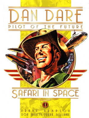 Classic Dan Dare - Safari in Space (Hardback)
