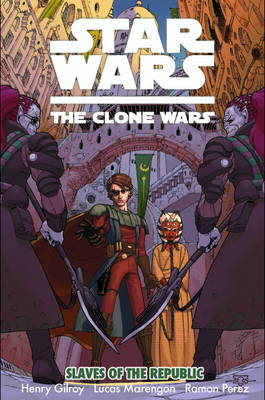 Star Wars - The Clone Wars: Slaves of the Republic (Paperback)