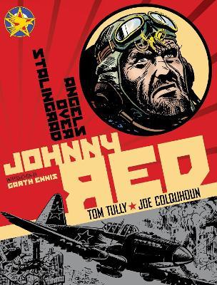 Johnny Red: Johnny Red - Angels Over Stalingrad Angels Over Stalingrad v. 3 (Hardback)