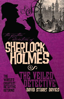The Further Adventures of Sherlock Holmes: Veiled Detective (Paperback)