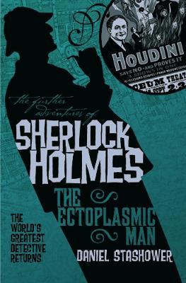 The Further Adventures of Sherlock Holmes: Ectoplasmic Man (Paperback)