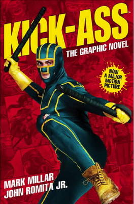 Kick-Ass - (Movie Cover): Creating the Comic, Making the Movie (Paperback)