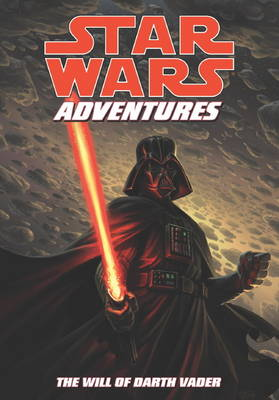 Star Wars Adventures: The Will of Darth Vader. Script, Tom Taylor Will of Darth Vader v. 4 - Star Wars Adventures (Paperback)