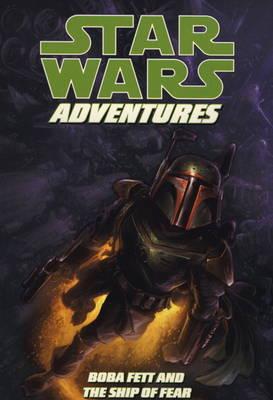 Star Wars Adventures: Boba Fett & the Ship of Fear v. 5 (Paperback)