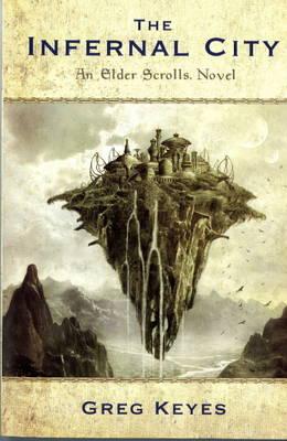 The Infernal City: Infernal City: An Elder Scrolls Novel (Paperback)