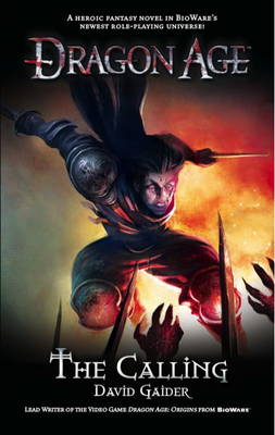 Dragon Age: Dragon Age - the Calling Calling (Paperback)