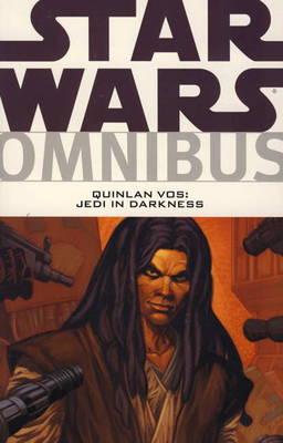 Star Wars Omnibus: Quinlan Vos, Jedi in Darkness. Writers, John Ostrander, Pat Mills Quinlan Vos - Jedi in Darkness (Paperback)