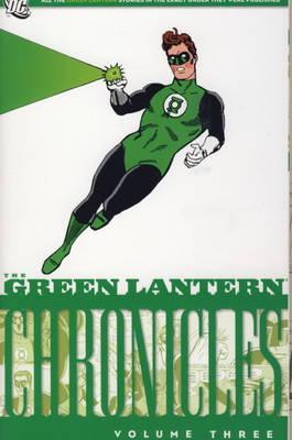 The Green Lantern Chronicles: v. 3 (Paperback)