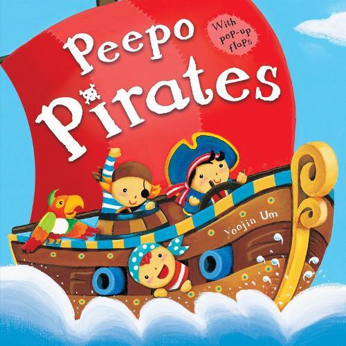 Peepo Pirates - Peepo Books
