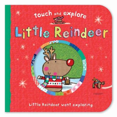 Little Reindeer - Touch & Explore