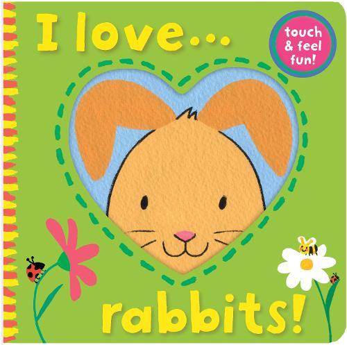I Love... Rabbits! - I Love... 4