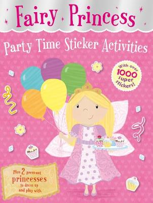 Fairy Princess Party Time Sticker Activities - Fairy Princess