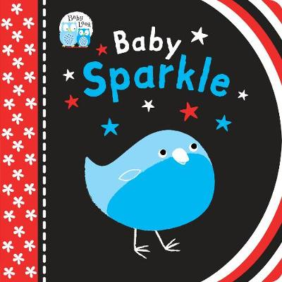 Baby Sparkle - Baby Look (Board book)