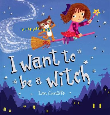 I Want to be a Witch (Paperback)