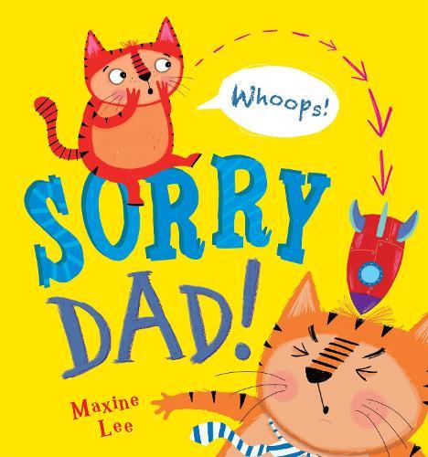 Sorry Dad! (Paperback)
