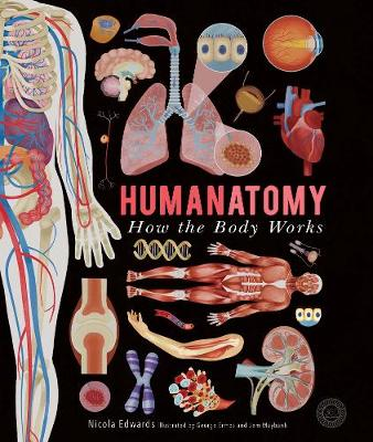 Humanatomy: How the Body Works (Hardback)